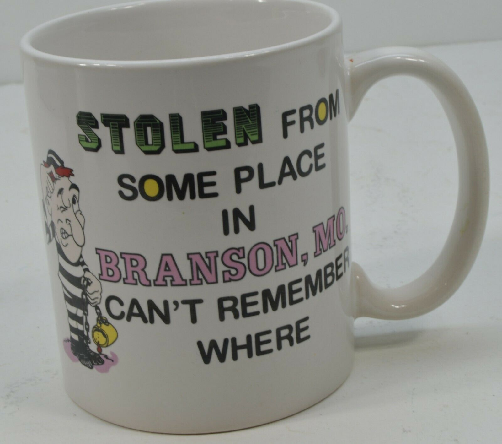 Stolen from Some Place in Branson, MO Can't Remember Where Prisoner Mug